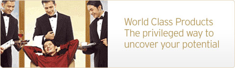 World Class Products The privileged way to uncover your potential